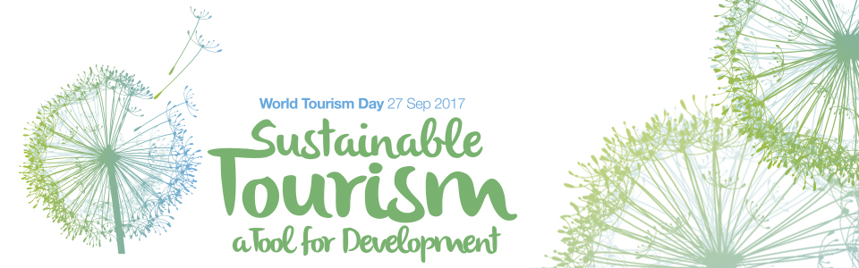 World Tourism Day 2017: opportunities and challenges for achieving sustainable tourism