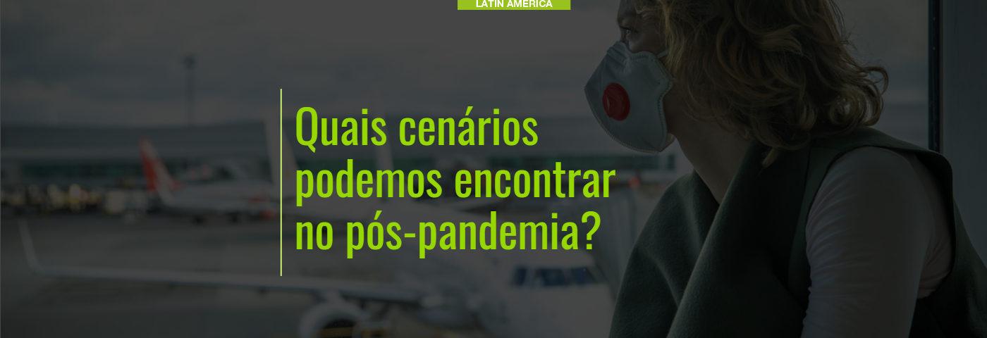 Quais cenários podemos encontrar no pós-pandemia?