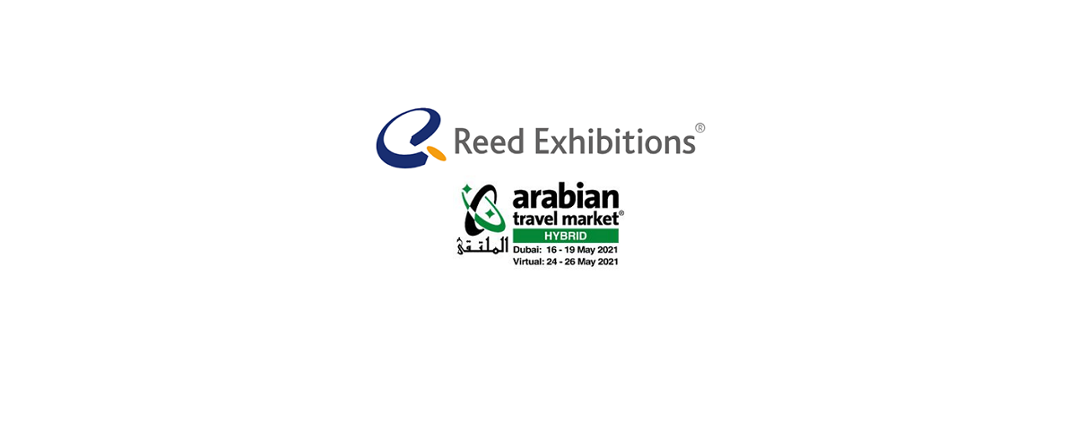 Reed Exhibitions' Shares Global Expertise with  Arabian Travel Market